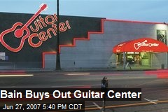 Bain Buys Out Guitar Center