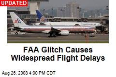 FAA Glitch Causes Widespread Flight Delays