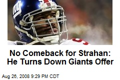 No Comeback for Strahan: He Turns Down Giants Offer
