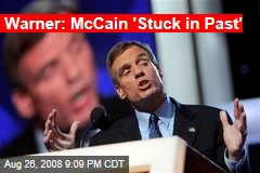 Warner: McCain 'Stuck in Past'