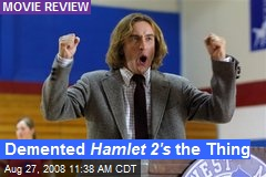 Demented Hamlet 2's the Thing