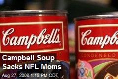 Campbell Soup Sacks NFL Moms