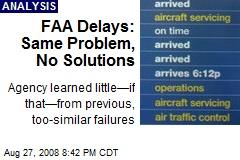 FAA Delays: Same Problem, No Solutions