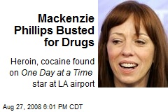 Mackenzie Phillips Busted for Drugs