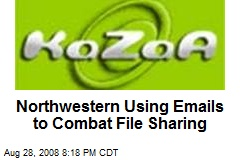 Northwestern Using Emails to Combat File Sharing