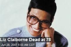 Liz Claiborne Dead at 78