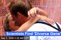 Scientists Find 'Divorce Gene'