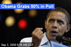 Obama Grabs 50% in Poll