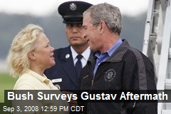 Bush Surveys Gustav Aftermath