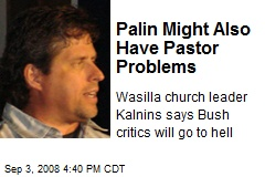 Palin Might Also Have Pastor Problems