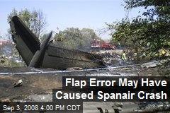 Flap Error May Have Caused Spanair Crash