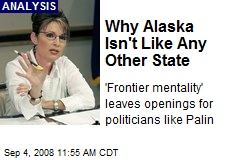 Why Alaska Isn't Like Any Other State