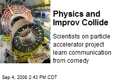 Physics and Improv Collide