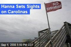 Hanna Sets Sights on Carolinas