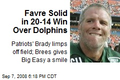 Favre Solid in 20-14 Win Over Dolphins
