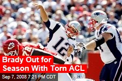 Brady Out for Season With Torn ACL
