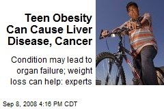 Teen Obesity Can Cause Liver Disease, Cancer