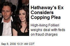 Hathaway's Ex Considers Copping Plea