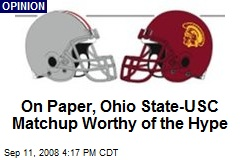 On Paper, Ohio State-USC Matchup Worthy of the Hype
