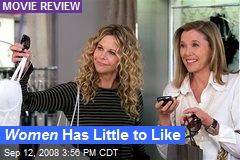 Women Has Little to Like