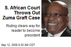 S. African Court Throws Out Zuma Graft Case