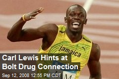Carl Lewis Hints at Bolt Drug Connection