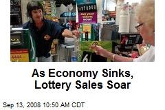 As Economy Sinks, Lottery Sales Soar
