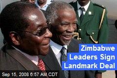 Zimbabwe Leaders Sign Landmark Deal