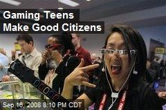Gaming Teens Make Good Citizens