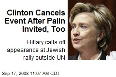 Clinton Cancels Event After Palin Invited, Too