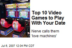 Top 10 Video Games to Play With Your Date
