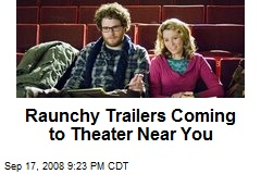 Raunchy Trailers Coming to Theater Near You