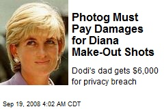 Photog Must Pay Damages for Diana Make-Out Shots