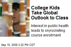 College Kids Take Global Outlook to Class
