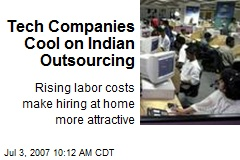 Tech Companies Cool on Indian Outsourcing