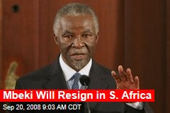Mbeki Will Resign in S. Africa