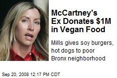 McCartney's Ex Donates $1M in Vegan Food