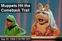 Muppets Hit the Comeback Trail