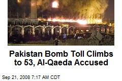 Pakistan Bomb Toll Climbs to 53, Al-Qaeda Accused