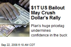 $1T US Bailout May Crush Dollar's Rally