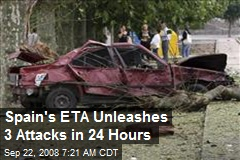 Spain's ETA Unleashes 3 Attacks in 24 Hours