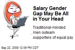 Salary Gender Gap May Be All in Your Head