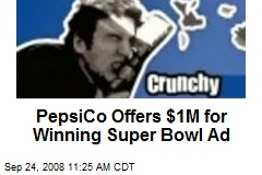PepsiCo Offers $1M for Winning Super Bowl Ad