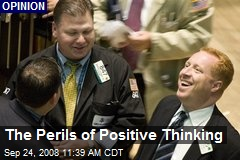The Perils of Positive Thinking