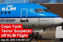 Cops Yank Terror Suspects off KLM Flight