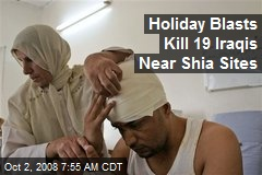 Holiday Blasts Kill 19 Iraqis Near Shia Sites
