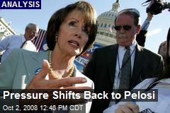 Pressure Shifts Back to Pelosi