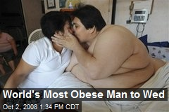 World's Most Obese Man to Wed
