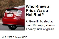 Who Knew a Prius Was a Hot Rod?