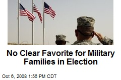 No Clear Favorite for Military Families in Election